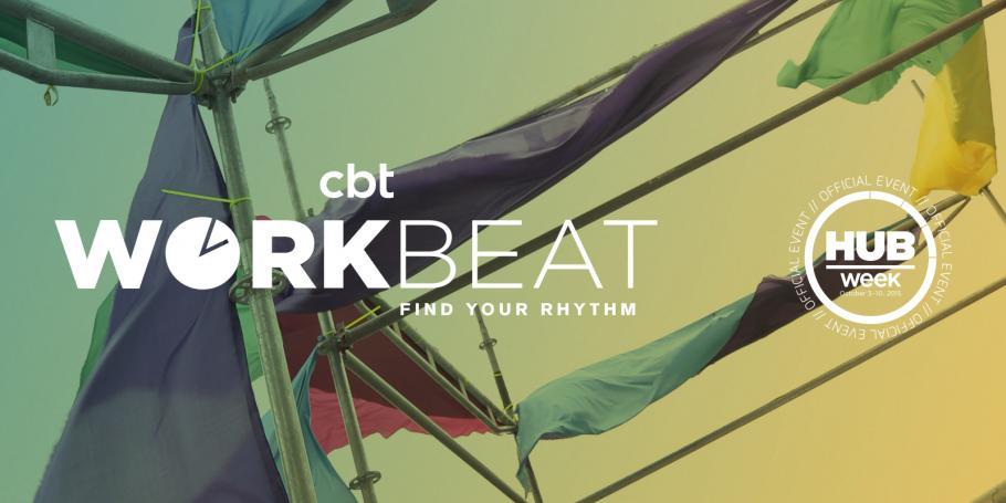CBT Brings WorkBeat to HUBweek